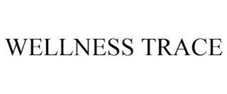 WELLNESS TRACE