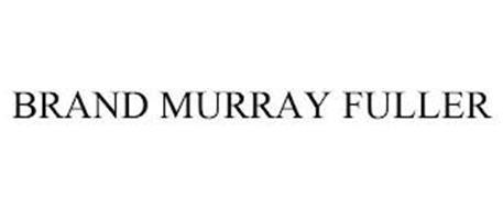 BRAND MURRAY FULLER