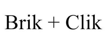 BRIK + CLIK