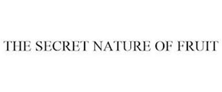 THE SECRET NATURE OF FRUIT