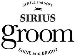 GENTLE AND SOFT SIRIUS GROOM SHINE AND BRIGHT