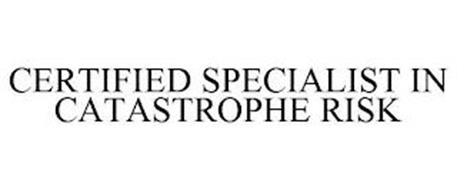 CERTIFIED SPECIALIST IN CATASTROPHE RISK