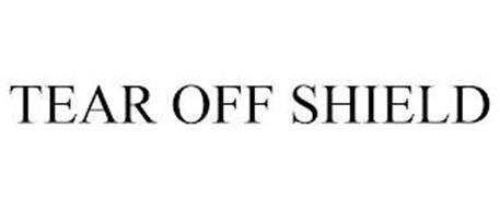 TEAR OFF SHIELD