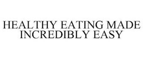 HEALTHY EATING MADE INCREDIBLY EASY