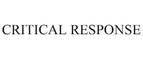 CRITICAL RESPONSE