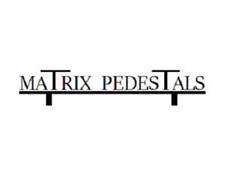MATRIX PEDESTALS