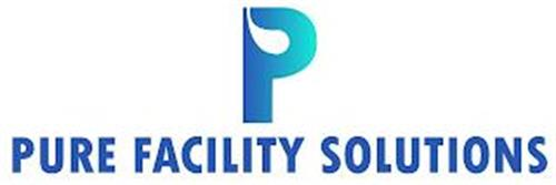 P PURE FACILITY SOLUTIONS