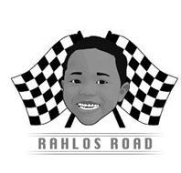 RAHLO'S ROAD