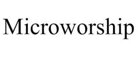 MICROWORSHIP