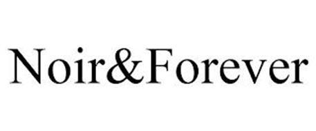 NOIR&FOREVER