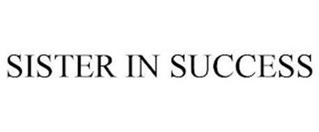 SISTER IN SUCCESS