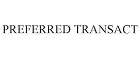 PREFERRED TRANSACT