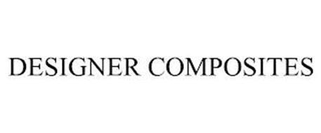 DESIGNER COMPOSITES