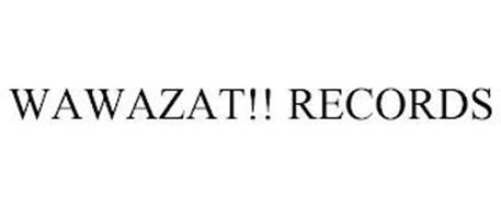 WAWAZAT!! RECORDS