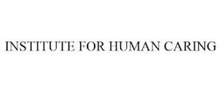 INSTITUTE FOR HUMAN CARING