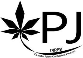 PJ PJRFSI CANNABIS SAFETY CERTIFICATION PROGRAM