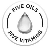 FIVE OILS FIVE VITAMINS