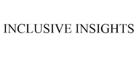 INCLUSIVE INSIGHTS