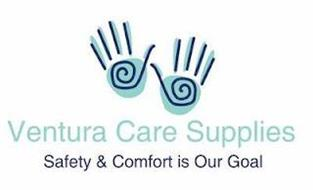 VENTURA CARE SUPPLIES SAFETY & COMFORT IS OUR GOAL
