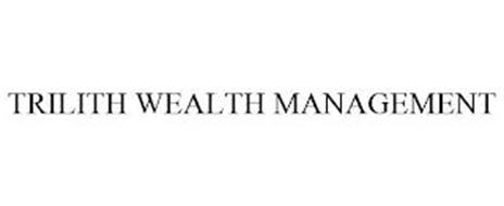 TRILITH WEALTH MANAGEMENT