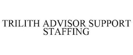 TRILITH ADVISOR SUPPORT STAFFING