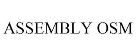 ASSEMBLY OSM