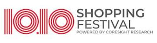 10.10 SHOPPING FESTIVAL POWERED BY CORESIGHT RESEARCH