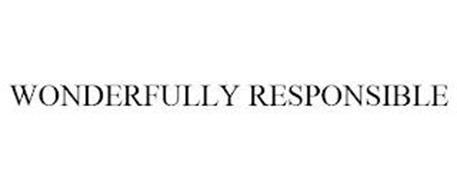 WONDERFULLY RESPONSIBLE