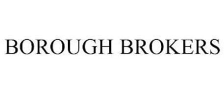 BOROUGH BROKERS