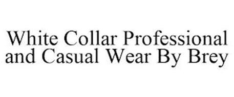 WHITE COLLAR PROFESSIONAL AND CASUAL WEAR BY BREY