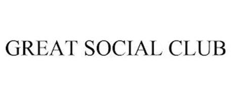 GREAT SOCIAL CLUB