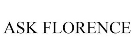 ASK FLORENCE