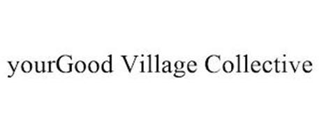 YOURGOOD VILLAGE COLLECTIVE