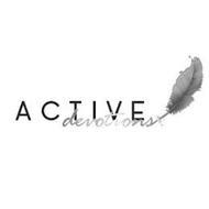 ACTIVE DEVOTIONS