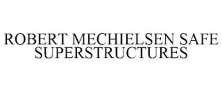 ROBERT MECHIELSEN SAFE SUPERSTRUCTURES