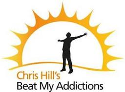 CHRIS HILL'S BEAT MY ADDICTIONS