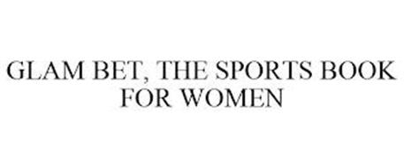 GLAM BET, THE SPORTS BOOK FOR WOMEN