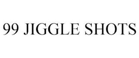 99 JIGGLE SHOTS