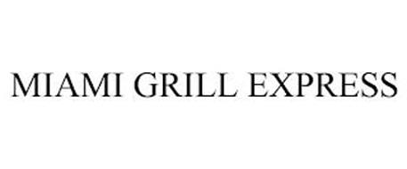 MIAMI GRILL EXPRESS