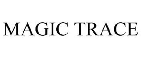 MAGIC TRACE