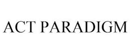 ACT PARADIGM