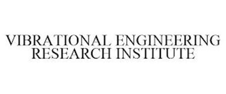 VIBRATIONAL ENGINEERING RESEARCH INSTITUTE