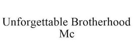 UNFORGETTABLE BROTHERHOOD MC