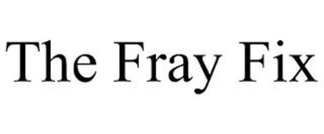 THE FRAY FIX