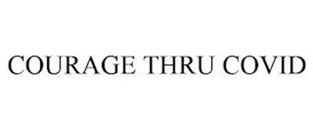 COURAGE THRU COVID