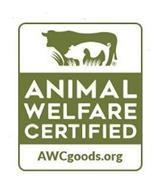 ANIMAL WELFARE CERTIFIED AWCGOODS.ORG