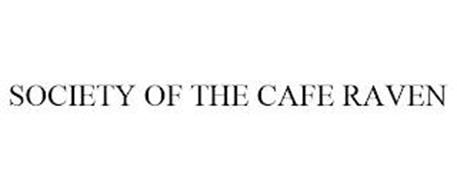SOCIETY OF THE CAFE RAVEN
