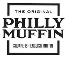 THE ORIGINAL PHILLY MUFFIN SQUARE-ISH ENGLISH MUFFIN