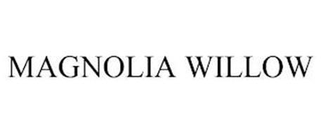 MAGNOLIA WILLOW