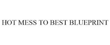HOT MESS TO BEST BLUEPRINT